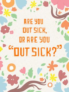 """sick"" day feel better card"
