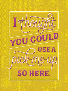 a pick-me-up cheer-ups card
